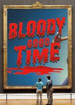 血腥的好时光(Bloody Good Time)中文版