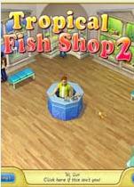 热带鱼商店2(Tropical FishShop 2)硬盘版
