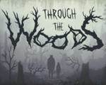 穿越林间(Through the Woods)破解版