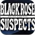 黑玫瑰嫌犯手游官方版 1.0