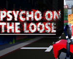 疯子刺客(Psycho on the loose)破解版