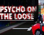 疯子刺客(Psycho on the loose)破解版
