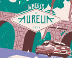 奥丽莉亚之旅(Wheels of Aurelia)破解版