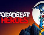 Deadbeat Heroes硬盘版