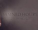 诅咒时间(Damned Hours)破解版