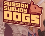 俄罗斯地铁狗(Russian Subway Dogs)中文版