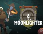 夜勤人(Moonlighter)中文版