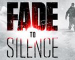 归于沉寂(Fade to Silence)中文版