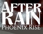 雨后:凤凰崛起(After Rain: Phoenix Rise)中文版