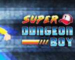 超级地牢男孩(Super Dungeon Boy)中文版