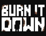 焚烧殆尽(Burn It Down)破解版
