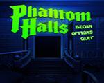 幻影大厅(Phantom Halls)下载