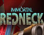 Immortal Redneck中文版