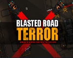 路霸必须死(Blasted Road Terror)中文版