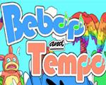 比波与腾普(Bebop and Tempo)中文版