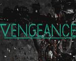 仇恨危机(Vengeance)免安装版