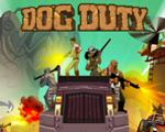 狗的使命(Dog Duty)破解版