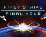 先发制人(First Strike: Final Hour)pc版
