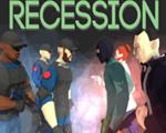 衰退(Recession)破解版