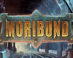 垂死之人(Moribund)中文版