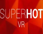 SuperHot VR中文版