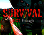Survival Is Not Enough中文版