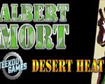 Albert Mort: Desert Heat破解版