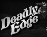 致命边缘(Deadly Edge)中文版