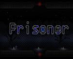 囚犯(Prisoner)破解版