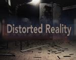 扭曲的现实(Distorted Reality)破解版