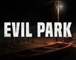 邪恶公园(Evil Park)中文版