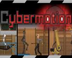 Cybermotion破解版