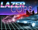 Lazer Cops中文版