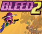 血流2(Bleed 2)破解版