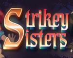 Strikey Sisters破解版