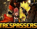 侵入者(Trespassers)破解版