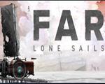 远方孤帆(FAR Lone Sails)中文版