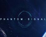 幻影信号(Phantom Signal)中文版