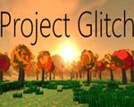 项目故障(Project Glitch)中文版