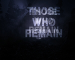 未死之人(Those Who Remain)中文版