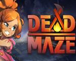 Dead Maze中文版