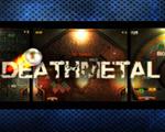 死亡金属(DeathMetal)破解版