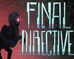 最后指令(Final Directive)中文版