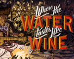 彼处水如酒(Where the Water Tastes Like Wine)中文版