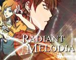Radiant Melodia中文版