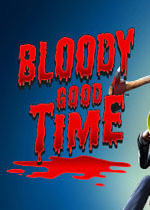 血腥的好时光(Bloody Good Time)pc版