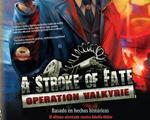 命运之旅:刺杀希特勒瓦尔基里行动