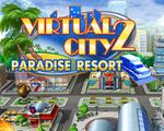 虚拟城市2:天堂度假村(歪歪乐汉化版)