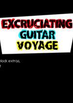 蛋疼的吉他之旅(Excruciating Guitar Voyage)