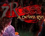 7朵玫瑰:黑暗崛起下载